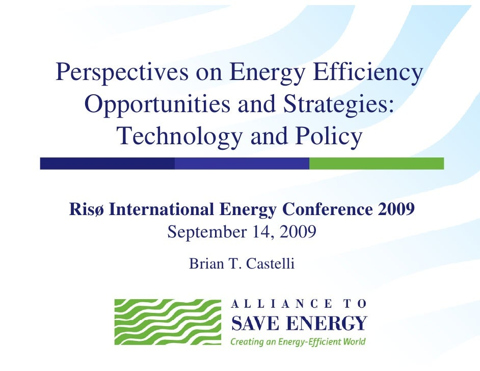 Perspectives on Energy Efficiency   Opportunities and Strategies:   O         ii    dS       i      Technology and Policy ...