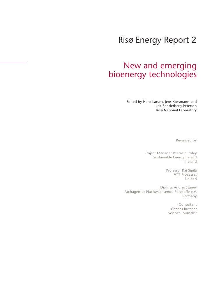 Risø Energy Report 2       New and emerging bioenergy technologies        Edited by Hans Larsen, Jens Kossmann and        ...