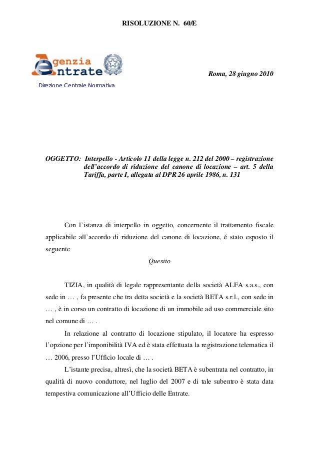 Riduzione del canone di locazione risoluzione 60 e for Registrazione contratto affitto cedolare secca