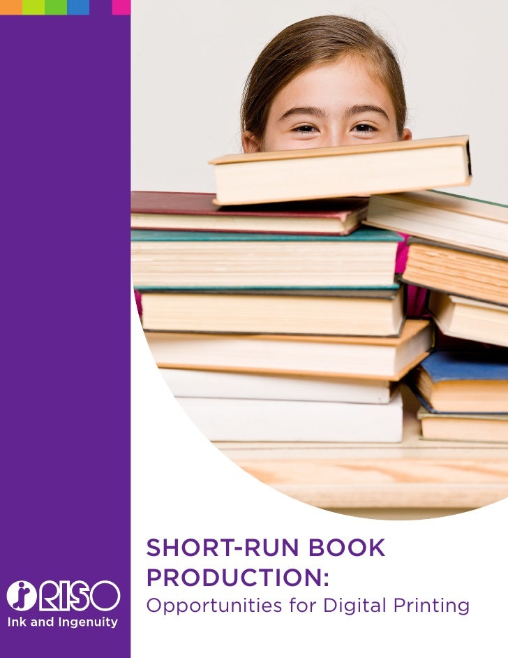 Short-run Book Production: Opportunities for Digital Printing