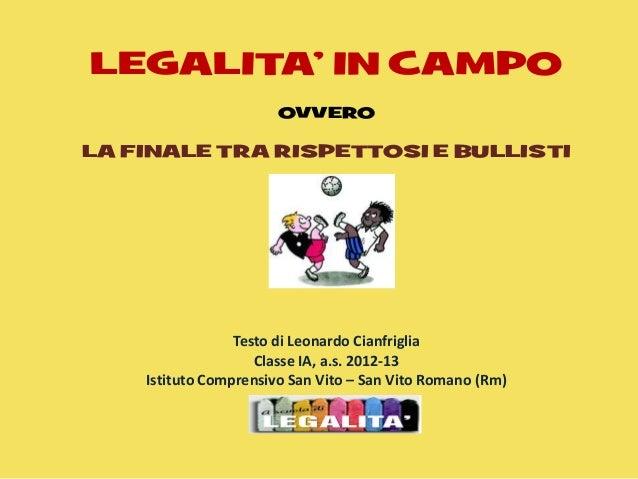 Rispettosi contro Bullisti_Legalità in campo