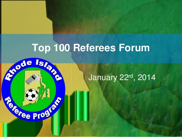 Top 100 Referees Forum January 22rd, 2014