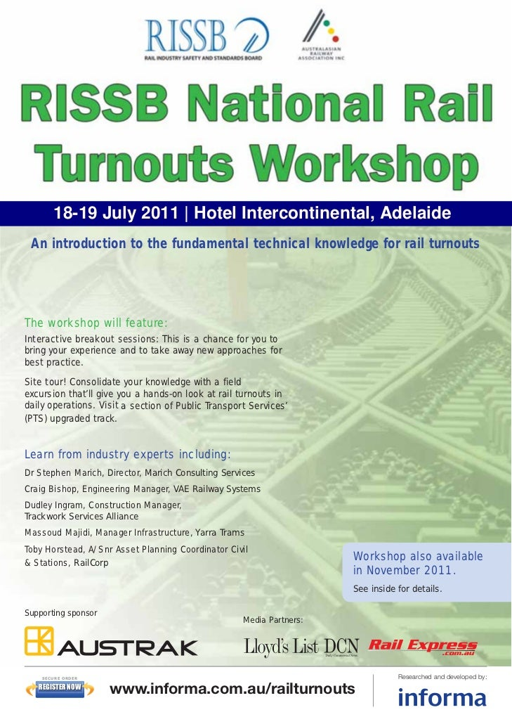 18-19 July 2011 | Hotel Intercontinental, Adelaide An introduction to the fundamental technical knowledge for rail turnout...