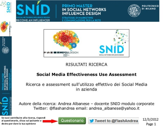 Risultati ricerca Ssocial Media Effectiveness Use Assessment - snid 20-11-2012