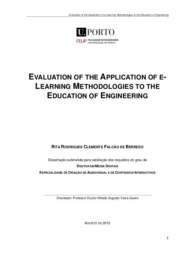 Evaluation of the Application of e-Learning Methodologies to the Education of EngineeringIEVALUATION OF THE APPLICATION OF...
