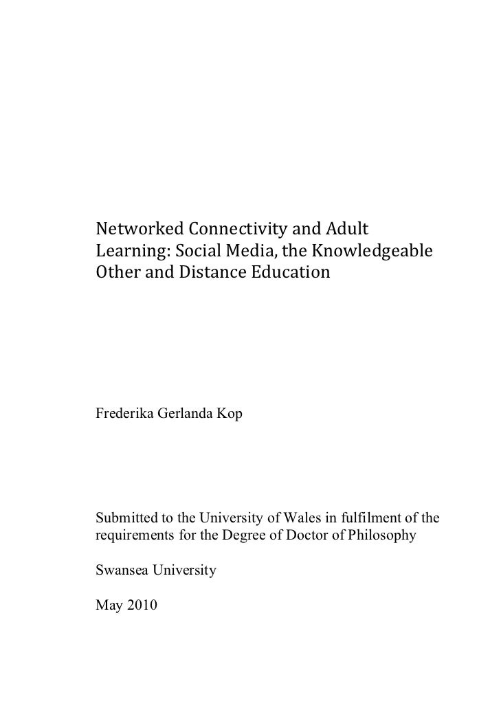 Networked Connectivity and Adult Learning: Social Media, the Knowledgeable Other and Distance Education Frederika Gerlanda...