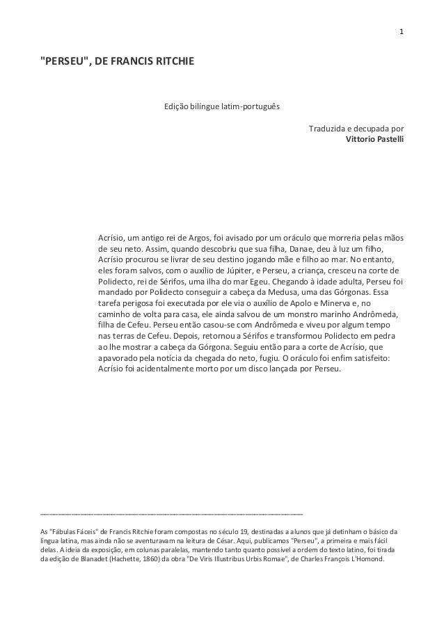 """1 """"PERSEU"""", DE FRANCIS RITCHIE Edição bilíngue latim-português Traduzida e decupada por Vittorio Pastelli Acrísio, um anti..."""
