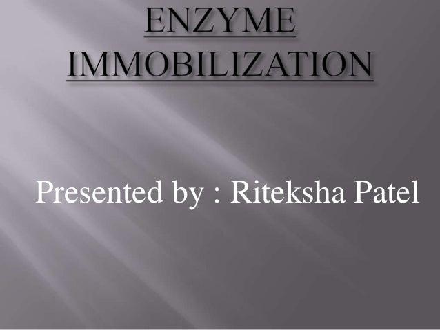 Presented by : Riteksha Patel