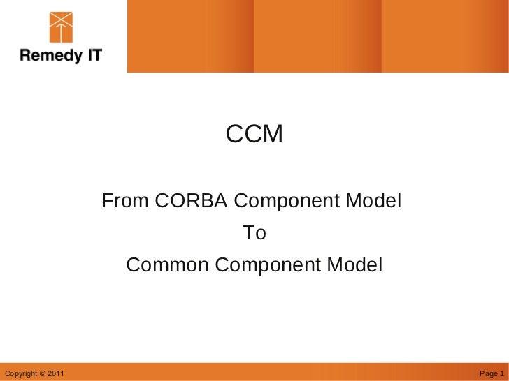 OMG RealTime Workshop 2011 CCM presentation
