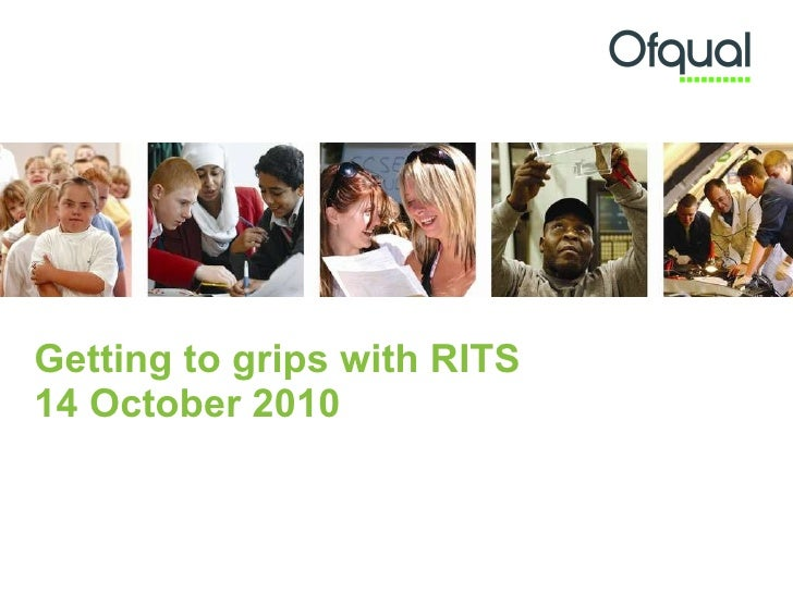 Getting to grips with RITS 14 October 2010