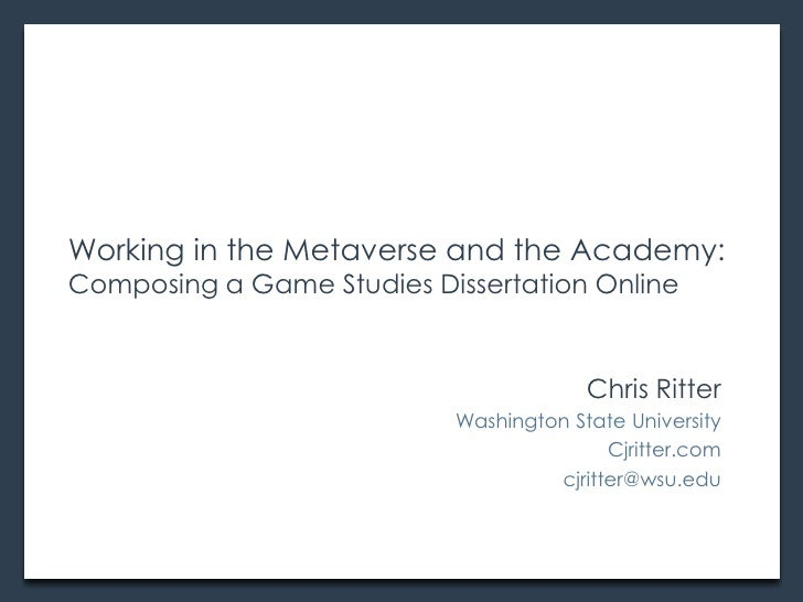 Working in the Metaverse and the Academy: Composing a Game Studies Dissertation Online