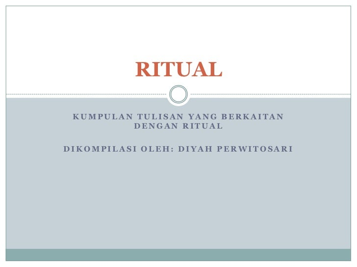 Ritual dan Tradisi
