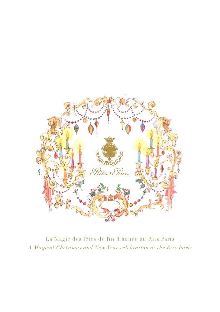 La Magie des fêtes de fin d'année au Ritz ParisA Magical Christmas and New Year celebration at the Ritz Paris