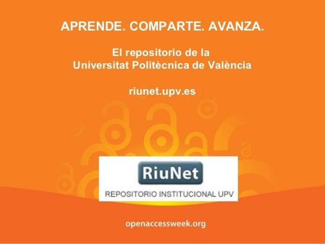 APRENDE. COMPARTE. AVANZA.        El repositorio de la Universitat Politècnica de València           riunet.upv.es