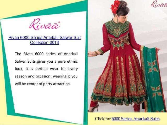 Rivaa 6000 Series Anarkali Salwar Suit           Collection 2013   The Rivaa 6000 series of Anarkali   Salwar Suits gives ...
