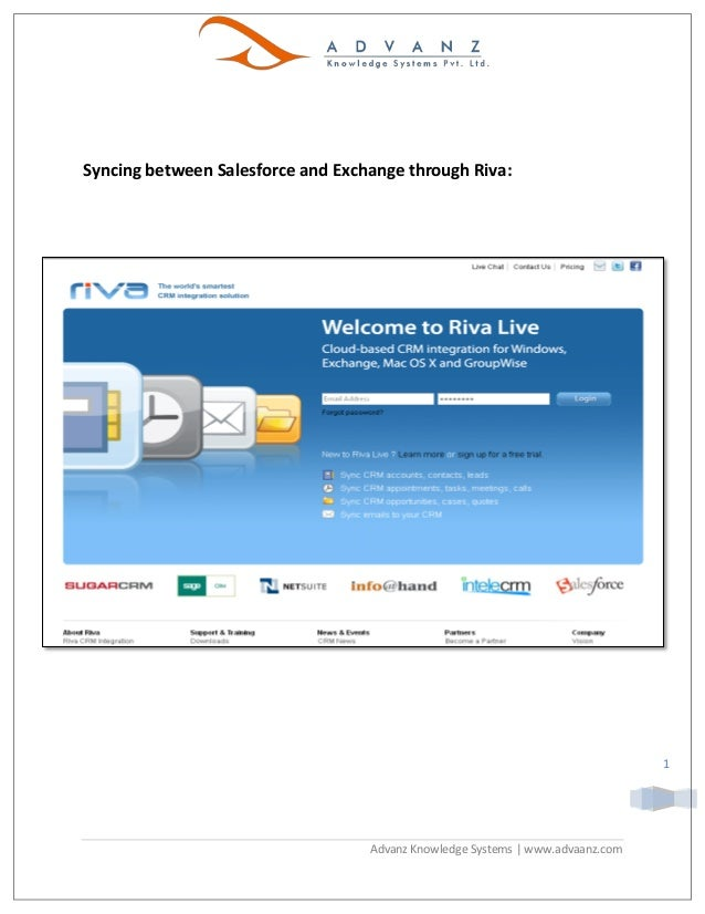 Syncing between Salesforce and Exchange through Riva:                                                                     ...