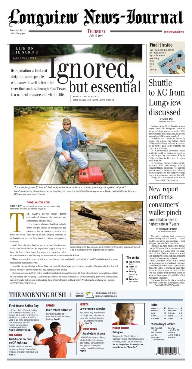THURSDAY  LONGVIEW, TEXAS A Cox Newspaper  news-journal.com  July 17, 2008  Find it inside  LIFE ON THE SABINE  Ignored, b...