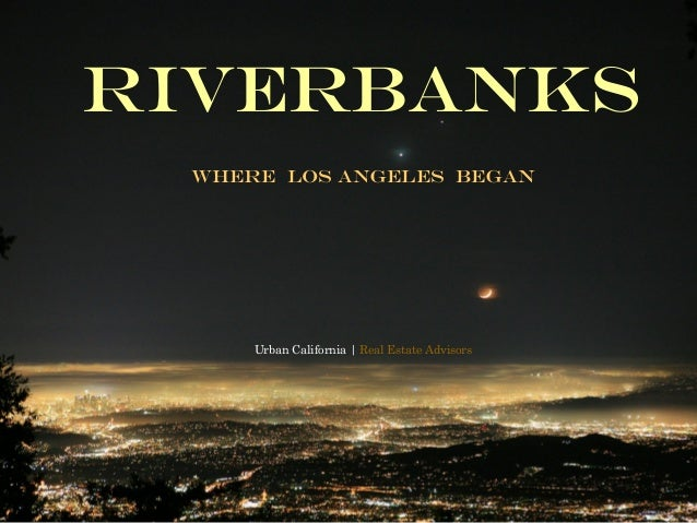 Riverbanks Downtown Los Angeles