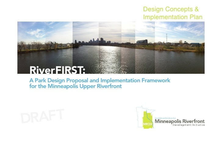 Design Concepts & Implementation Plan - Draft RiverFIRST Proposal