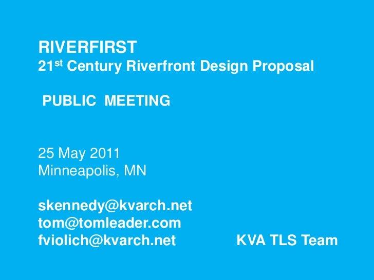 TLS/KVA RiverFIRST Project Criteria, 24-25 May