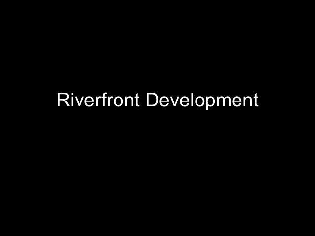Community Conversation - Discussing Riverfront Development