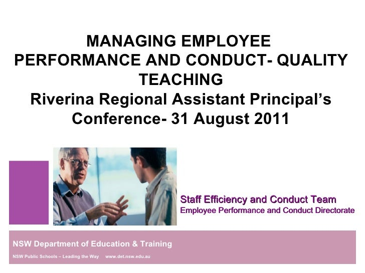 MANAGING EMPLOYEE  PERFORMANCE AND CONDUCT- QUALITY TEACHING Riverina Regional Assistant Principal's Conference- 31 August...
