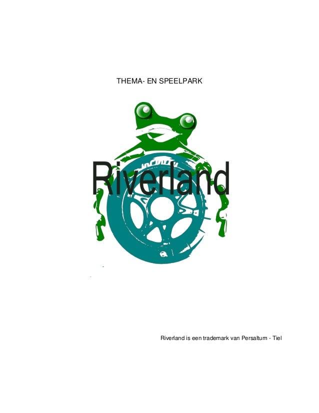 Riverland eerste versie van plan voor ontwikkeling van themapark - 26 september 2011 - per saltum (tm)