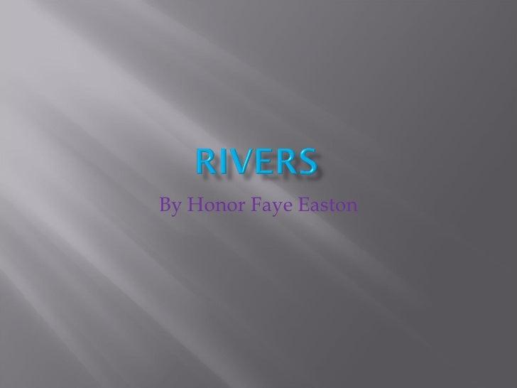 By Honor Faye Easton