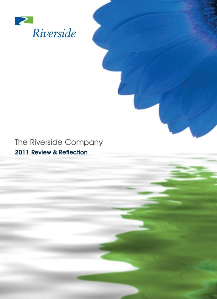 The Riverside Company2011 Review & Reflection