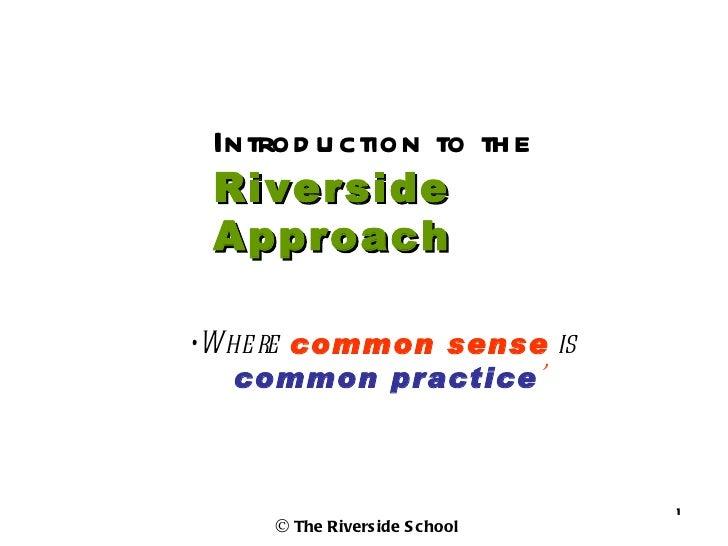 Riverside framework