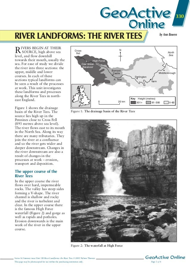 GeoActive  330  Online  RIVER LANDFORMS: THE RIVER TEES BEGIN RIVERSflow highAT THEIR iSOURCE, above sea level, and downhi...