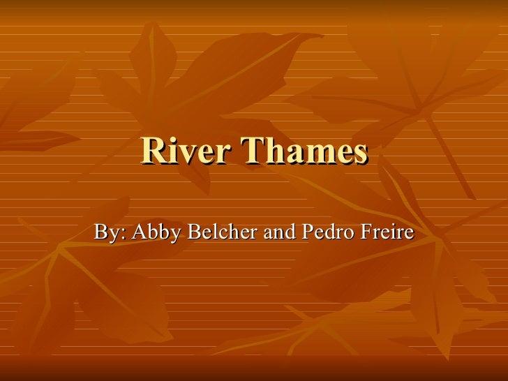 River Thames~