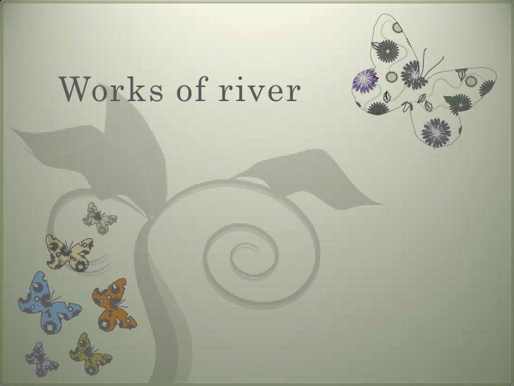 River transportation processes