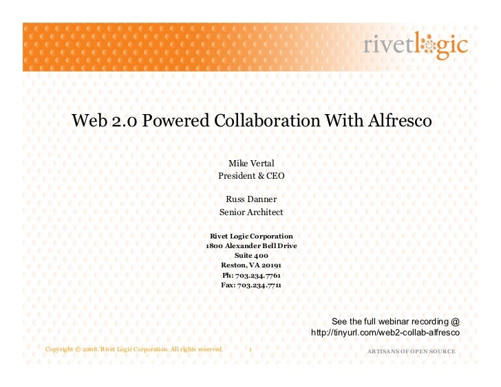 Web2.0 Powered Collaboration with Alfresco. Presented by Rivet Logic