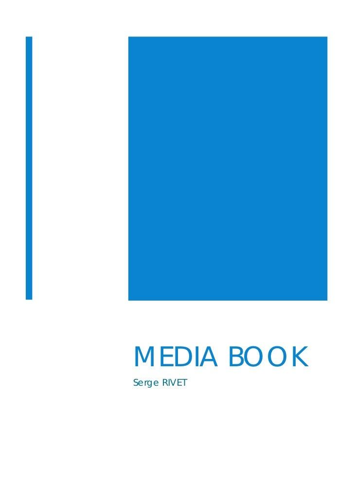 MEDIA BOOK Serge RIVET