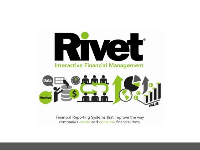RIVET SOFTWARE © Interactive Financial Management PRESENTER Kevin Berens VP of Customer Success Rivet Software Kevin exemp...