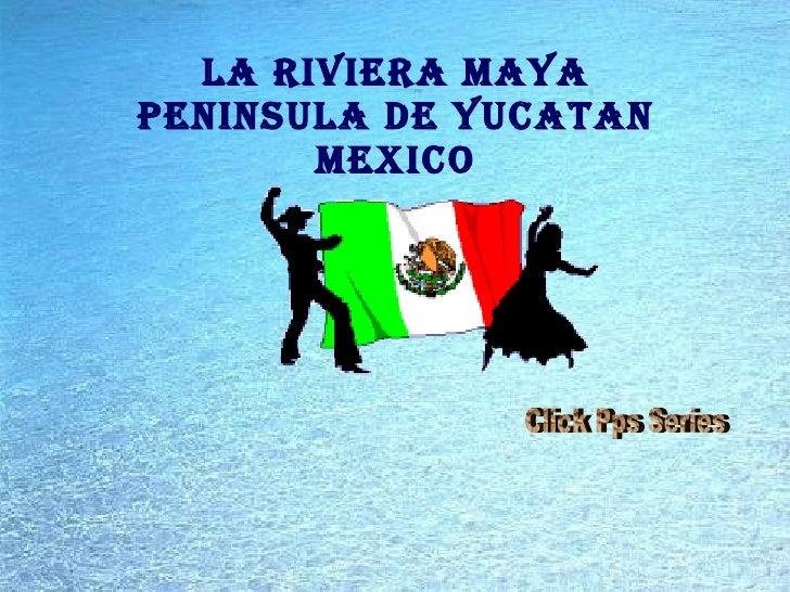 Riviera mayamexico