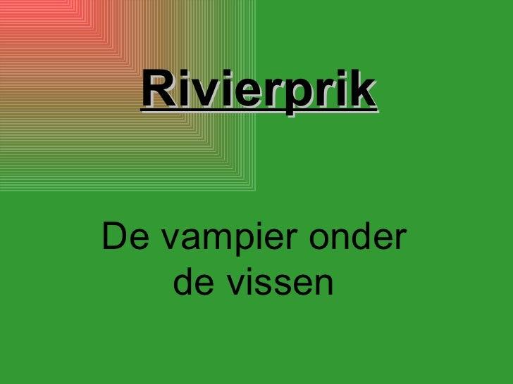 Rivierprik De vampier onder de vissen