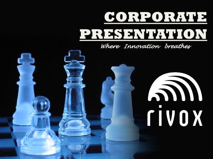 CORPORATEPRESENTATION Where Innovation breathes