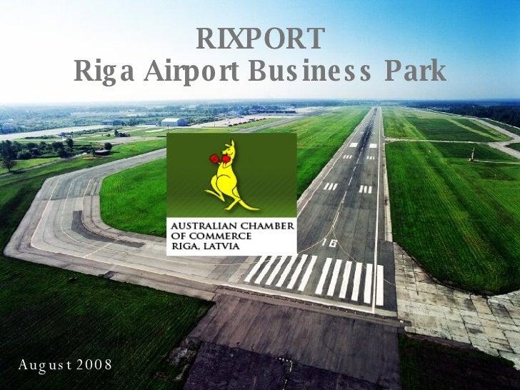 Rixport Project Status August 2008 1