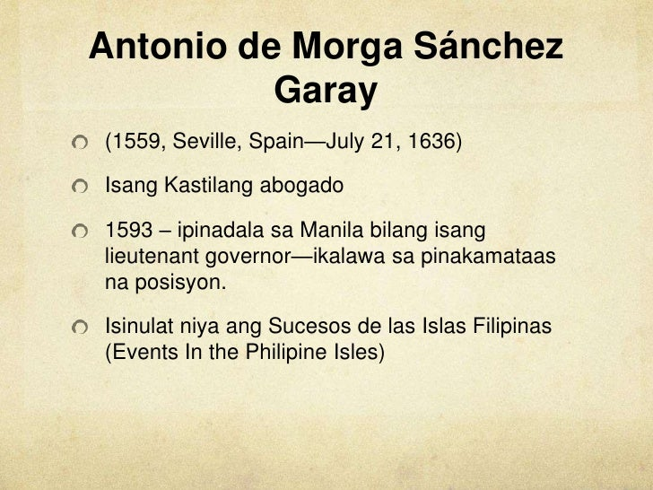 annotation of sucesos delas islas filipinas See more of sucesos walking tours on sucesos filipinas is a duly registered annotation of antonio de morga's sucesos de las islas filipinas.