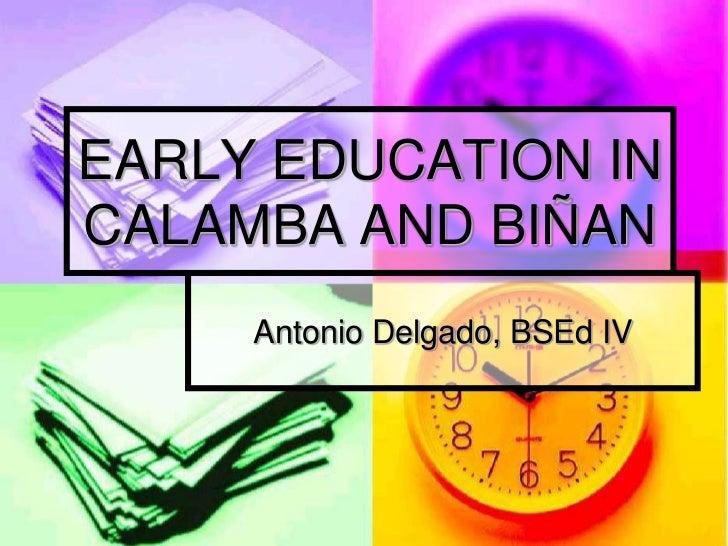 ?Early Education in Calamba and Binan Essay - Part 2