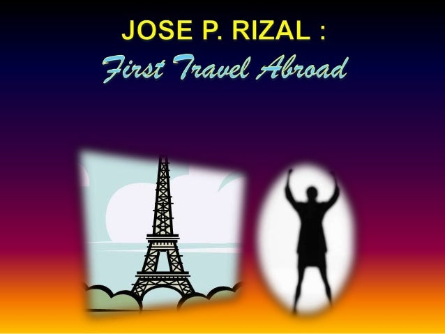 Rizal   first travel abroad - sOCSCI 6