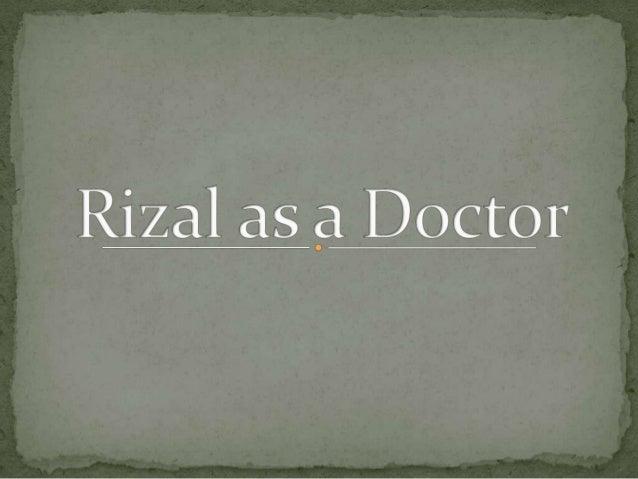 Rizal as a doctor