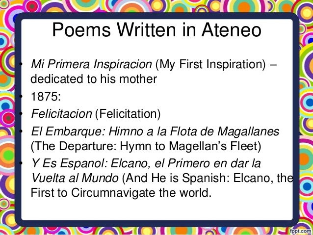 "felicitation by jose rizal El filibusterismo is the second novel written by doctor jose rizal and is a  jose rizal poem entitled ""felicitation"" was one of the many poems he wrote in 1875."