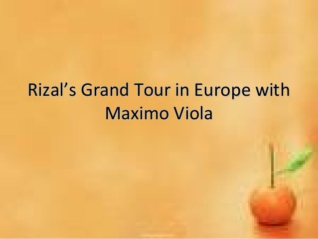 Rizal Grand Tour of Europe with Viola
