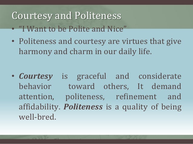short essay on politeness So this kind of nicety, politeness and refnement is achieved through co-education english short essays co education - blessing or curse essay free download.