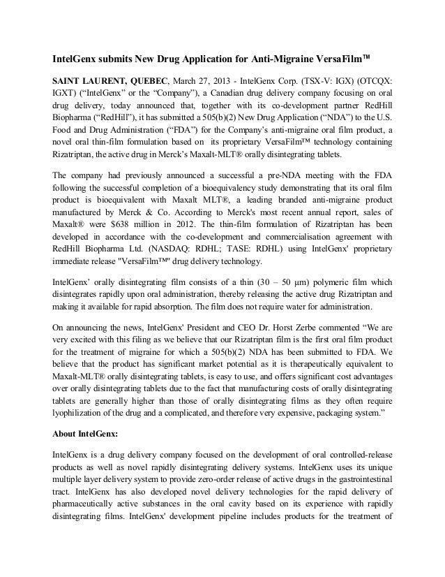 IntelGenx submits New Drug Application for Anti-Migraine VersaFilm™SAINT LAURENT, QUEBEC, March 27, 2013 - IntelGenx Corp....