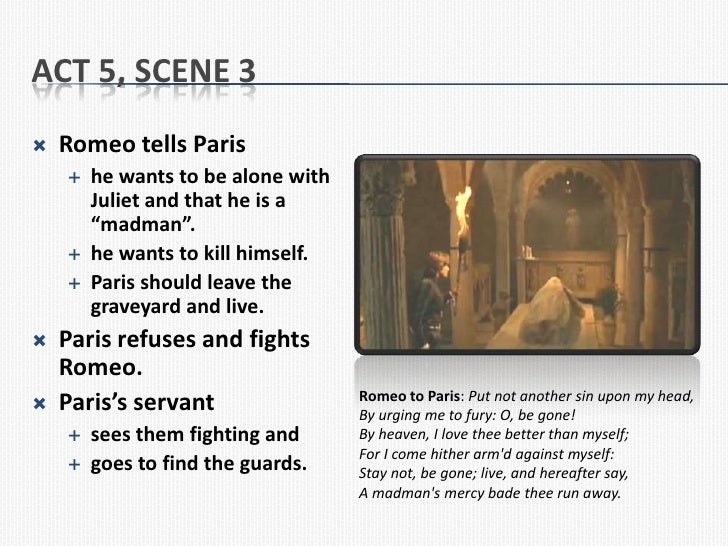 romeo and juliet act iii scene v essay Summary of romeo and juliet english literature essay print act iii romeo tries to make peace in a confrontation romeo and juliet awake and exchange the last.