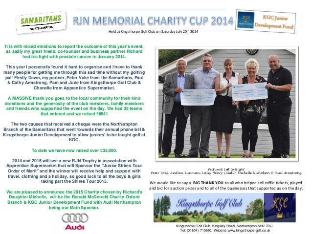 Held at Kingsthorpe Golf Club on Saturday July 20th 2014  It is with mixed emotions to report the outcome of this year's e...